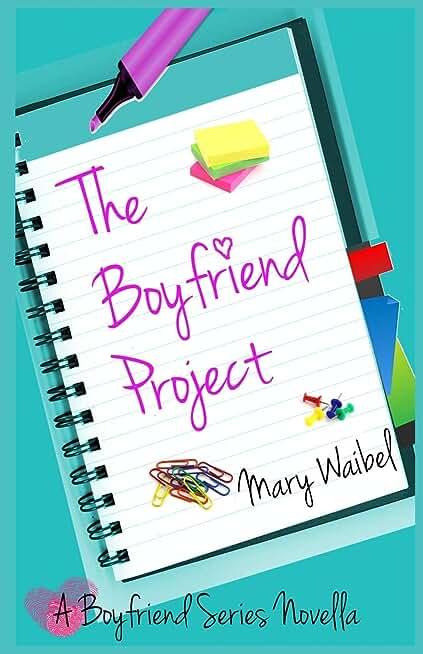 The Boyfriend Project: A Boyfriend Series Novella