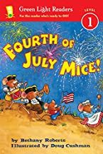 Fourth of July Mice! (Green Light Readers Level 1)