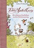 Tilda Apfelkern. Die schönsten Geschichten aus dem Heckenrosenweg: Sonderband: