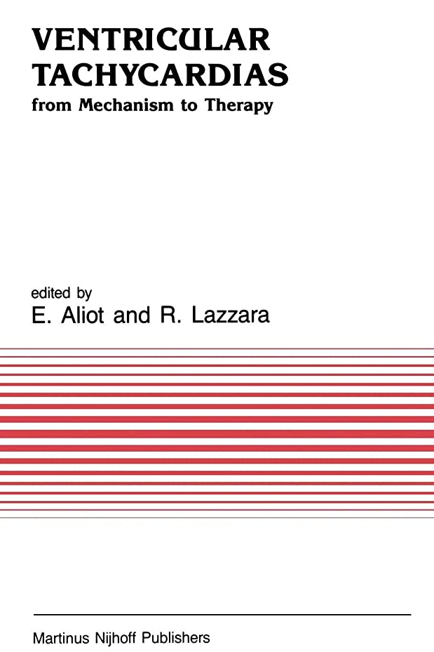 硫黄ヒール項目Ventricular Tachycardias: from Mechanism to Therapy (Developments in Cardiovascular Medicine)