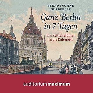 Ganz Berlin in 7 Tagen Titelbild