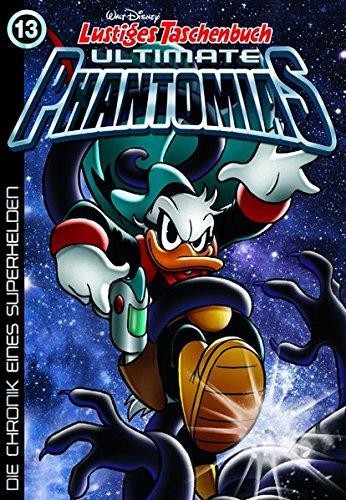 Lustiges Taschenbuch Ultimate Phantomias 13: Die Chronik eines Superhelden