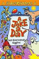 A Joke a Day: 365 Guaranteed Giggles (Sidesplitters)