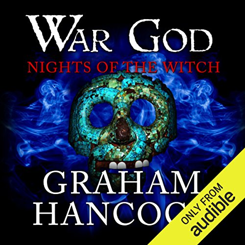 Nights of the Witch     War God, Book 1              By:                                                                                                                                 Graham Hancock                               Narrated by:                                                                                                                                 Barnaby Edwards                      Length: 22 hrs and 56 mins     20 ratings     Overall 4.7