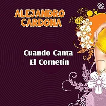 Cuando Canta el Cornetín - Single