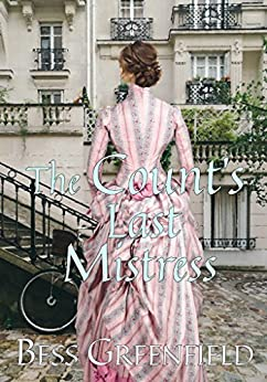 The Count's Last Mistress by [Bess Greenfield]