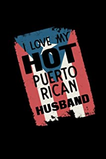 I Love My Puerto Rican Husband: Puerto Rico Boricua - 110 Pages Lined Notebook/Journal