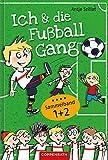 Ich & die Fußballgang - Fußballgeschichten (Sammelband 1+2)