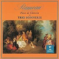 Rameau: Pieces De Clavecin by Trio Sonnerie