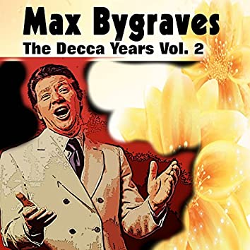 Max Bygraves the Decca Years, Vol. 2