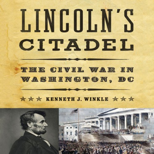 Lincoln's Citadel audiobook cover art