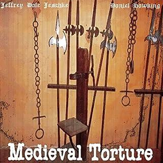 Medieval Torture audiobook cover art
