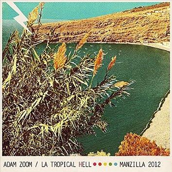 La Tropical Hell