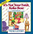 """Cover of """"It's Not Your Fault, Koko Bear: A Read-Together Book for Parents and Young Children During Divorce"""""""