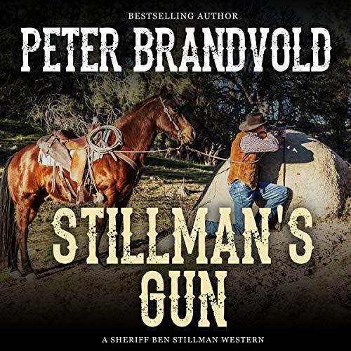 Stillman's Gun Audiobook By Peter Brandvold cover art