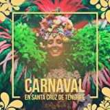 Carnaval en Santa Cruz de Tenerife