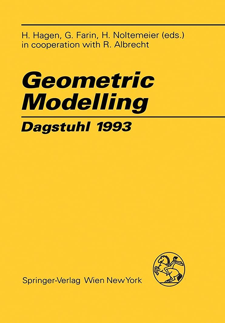 シンプルさ割り込み平らにするGeometric Modelling: Dagstuhl 1993 (Computing Supplementa)