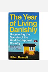 The Year of Living Danishly Paperback