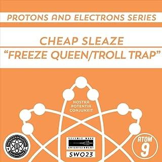 Freeze Queen / Troll Trap