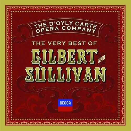 The D'Oyly Carte Opera Company & Arthur Sullivan