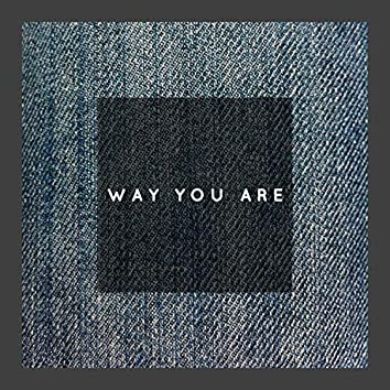 Way You Are