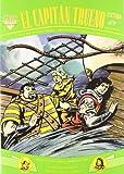Dos aventuras completas: ¡Tierra de misterio! | ¡Más allá de la audacia! (Fans El Capitán Trueno 43)