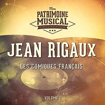 Les comiques français : Jean Rigaux, Vol. 1