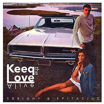 Keep The Love Alive