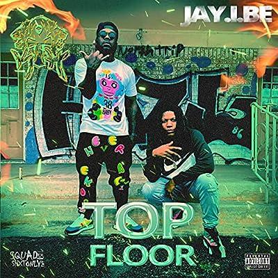 Top Floor [Explicit]