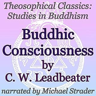 Buddhic Consciousness: Theosophical Classics audiobook cover art