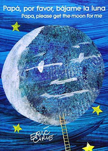 Papá, por favor, bájame la luna/ Dad, Please Get the Moon for Me