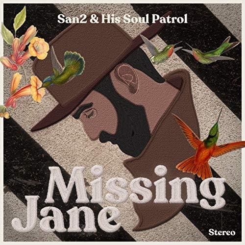 SAN2 and his Soul Patrol