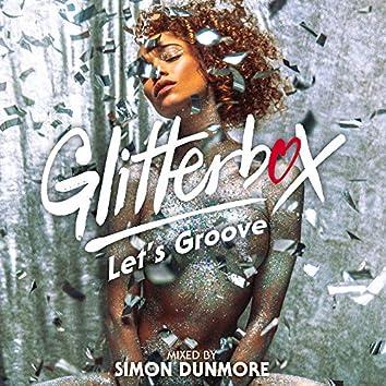 Glitterbox - Let's Groove (DJ Mix)