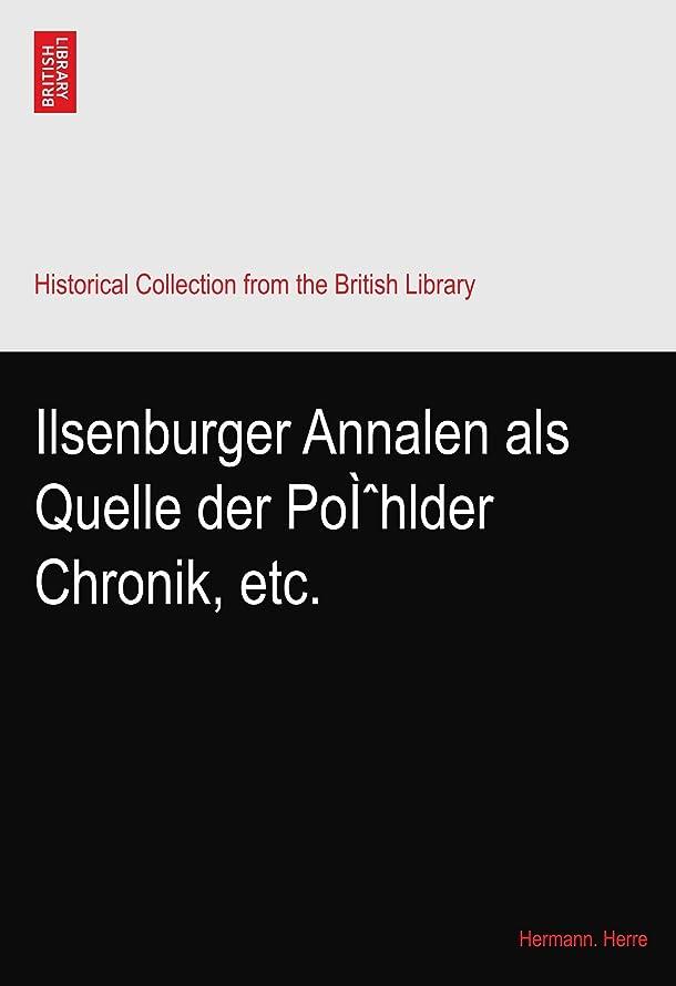 フィードすすり泣き変数Ilsenburger Annalen als Quelle der Poì?hlder Chronik, etc.