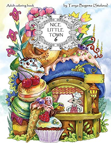 Nice Little Town: Adult Coloring Book (Stress Relieving Coloring Pages, Coloring Book for Relaxation): Volume 6