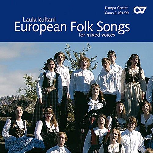 Laula kultani - Europäische Volkslieder für Gemischten Chor