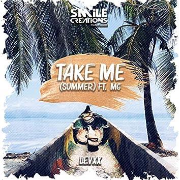 Take me (summer)