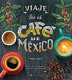 Viaje por el cafe de Mexico: 1653