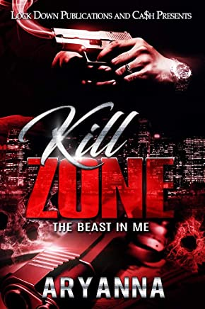 Kill Zone: The Beast in Me (English Edition)