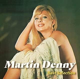 マーティン・デニー〜ベスト・セレクション(UHQ-CD/MQA)