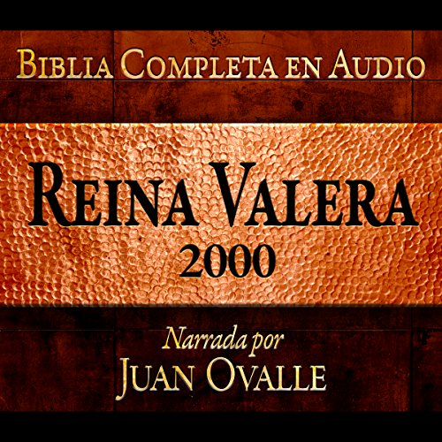 Santa Biblia - Reina Valera 2000 Biblia Completa en audio (Spanish Edition) audiobook cover art