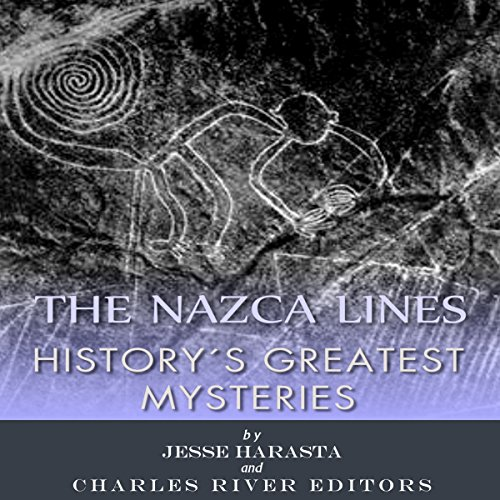 History's Greatest Mysteries: The Nazca Lines cover art