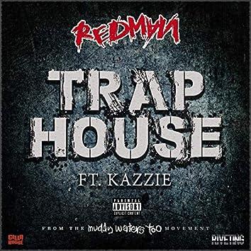 Trap House (feat. Kazzie)