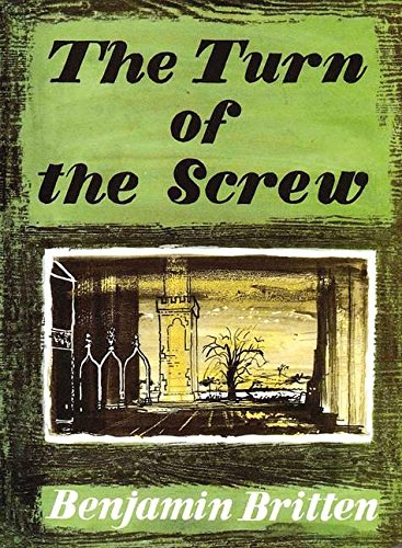 The Turn of the Screw: An Opera in a prologue and two acts. op. 54. Klavierauszug.