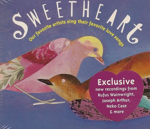 Sweetheart: Our Favorite Artists Sing Their Favorite Love Songs