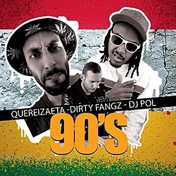 90's (Scratches por DJ Pol)