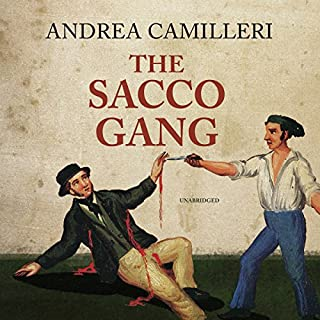 The Sacco Gang                   By:                                                                                                                                 Andrea Camilleri,                                                                                        Stephen Sartarelli - translator                               Narrated by:                                                                                                                                 Grover Gardner                      Length: 3 hrs and 31 mins     9 ratings     Overall 3.9