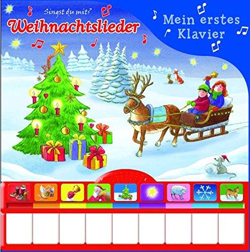Weihnachtslieder, Mein erstes Klavier: Kinderbuch mit Klaviertastatur - Vor- und Nachspielfunktion,