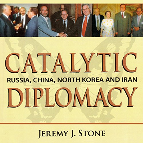 Catalytic Diplomacy audiobook cover art