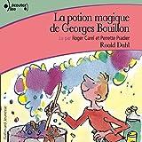 La potion magique de Georges Bouillon - Format Téléchargement Audio - 10,99 €